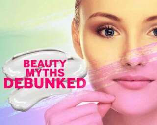 Common beauty myths debunked