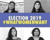 Lok Sabha elections 2019: Women voters list their demands
