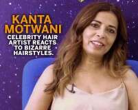 Celebrity Hair Artist Kanta Motwani Reacts To These Hairstyles #NFBA2019