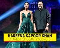 Kareena Kapoor Khan Shares Her Beauty Secrets!