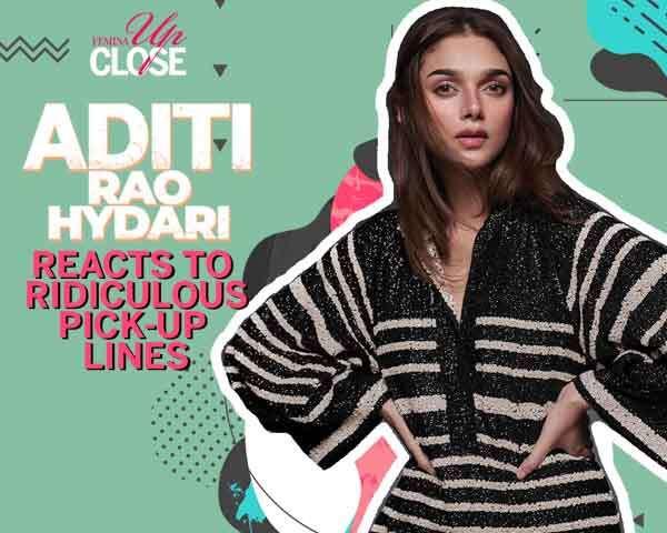 Aditi Rao Hydari Reacts To Ridiculous Pick-Up Lines