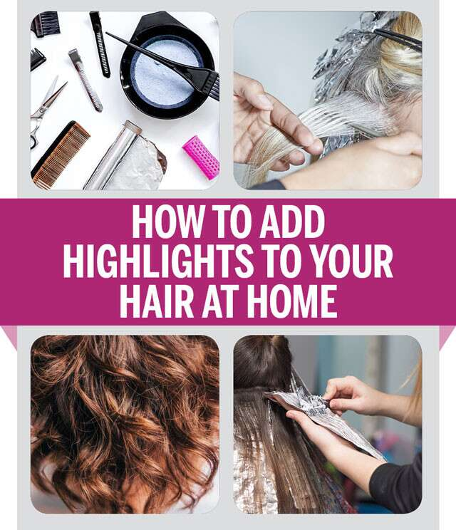 How To Add Highlights To Your Hair at Home Infographic
