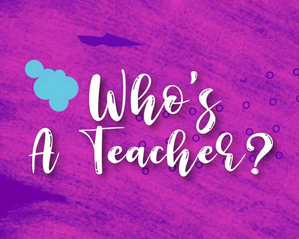 This Teacher's Day, Celebrate The Ones Who Always Have Our Back?