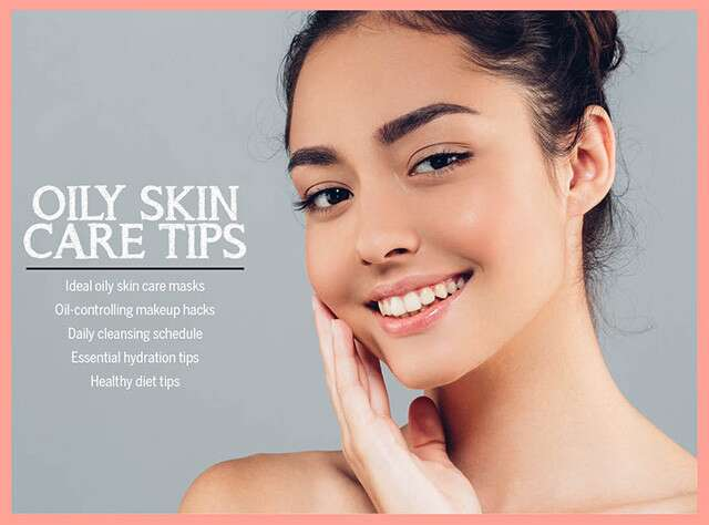 Essential Oily Skin Care Tips Infographic