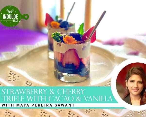 Indulge Fest masterclasses Maya Pereira Sawant Trifle