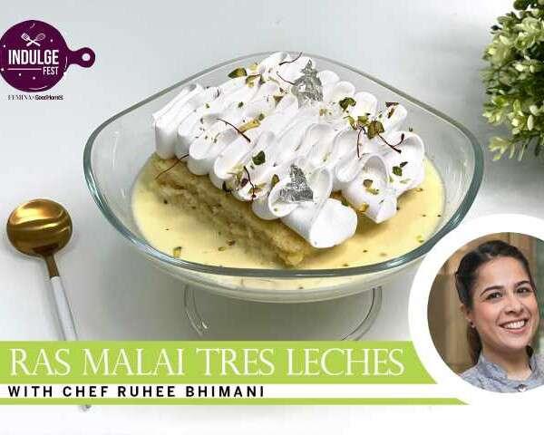 t Indulge Fest masterclasses Ruhee Bhimani Rasmalai Tres Leches