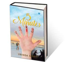 5 Minutes By Vrinda Singh Leaves The Reader With Mixed Feelings