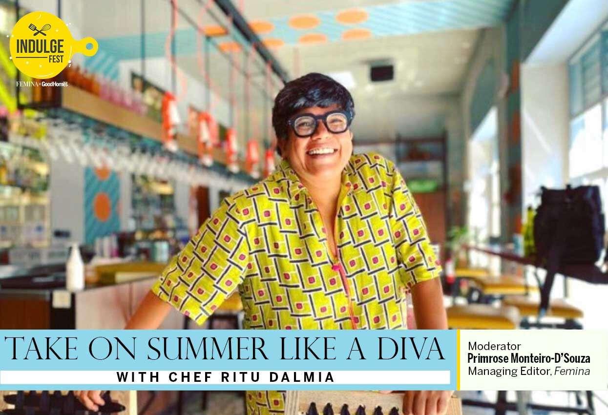 Take on Summer like a Diva with Chef Ritu Dalmia