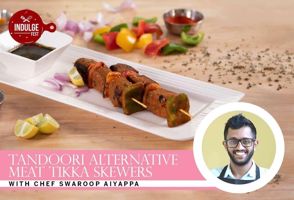Tandoori Alternative Meat Tikka Skewers with Chef Swaroop Aiyappa